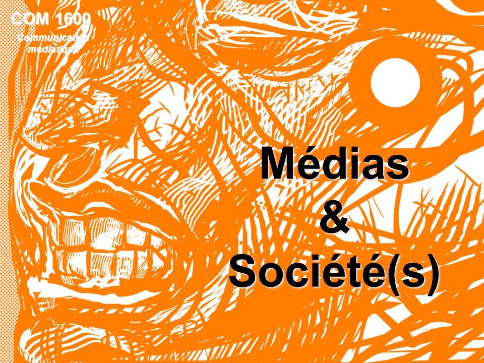 1 COM 1600 Communicationmédiatique Médias&Société(s)