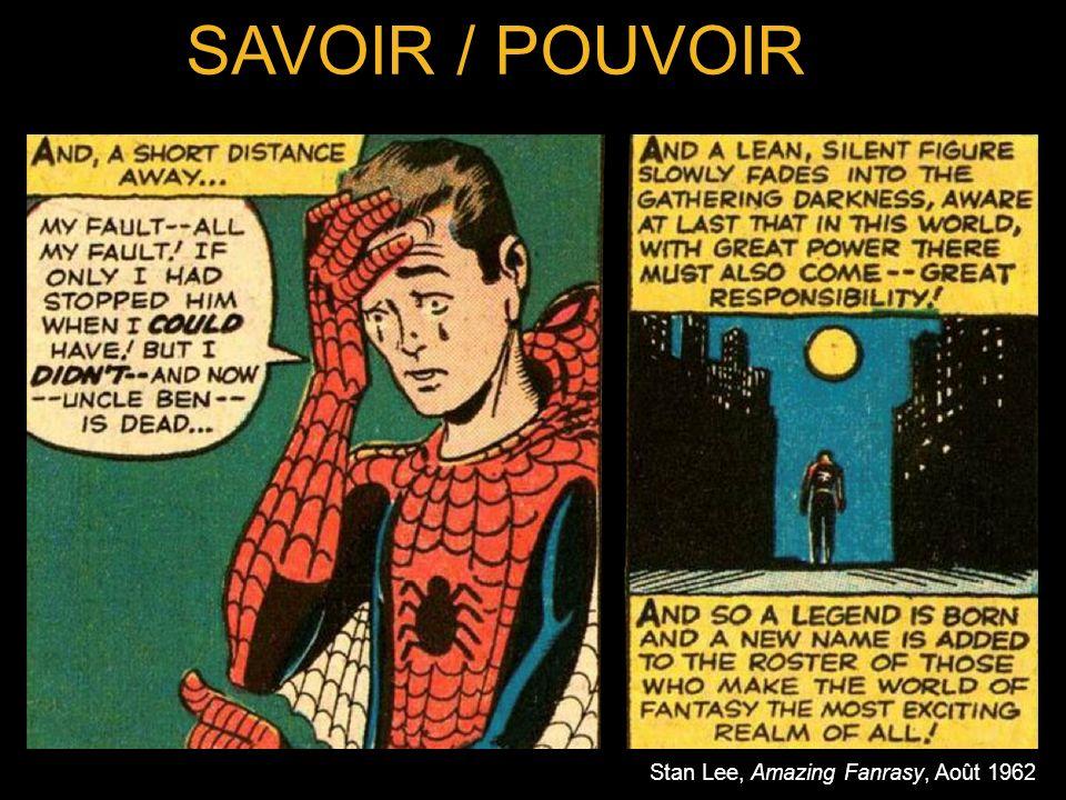 Stan Lee, Amazing Fanrasy, Août 1962 SAVOIR / POUVOIR