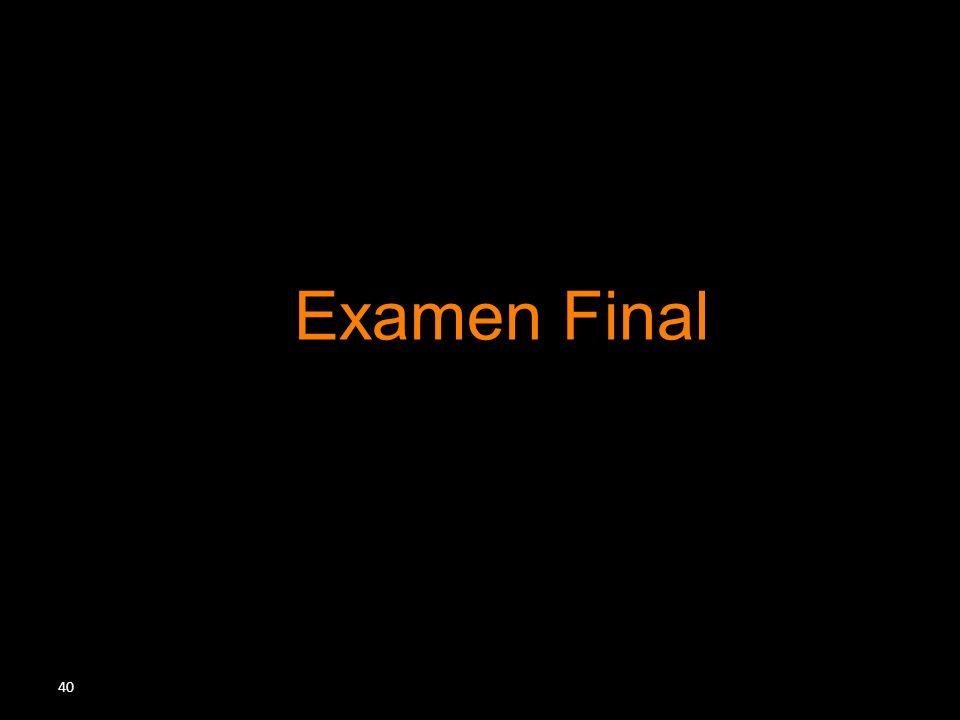 40 Examen Final