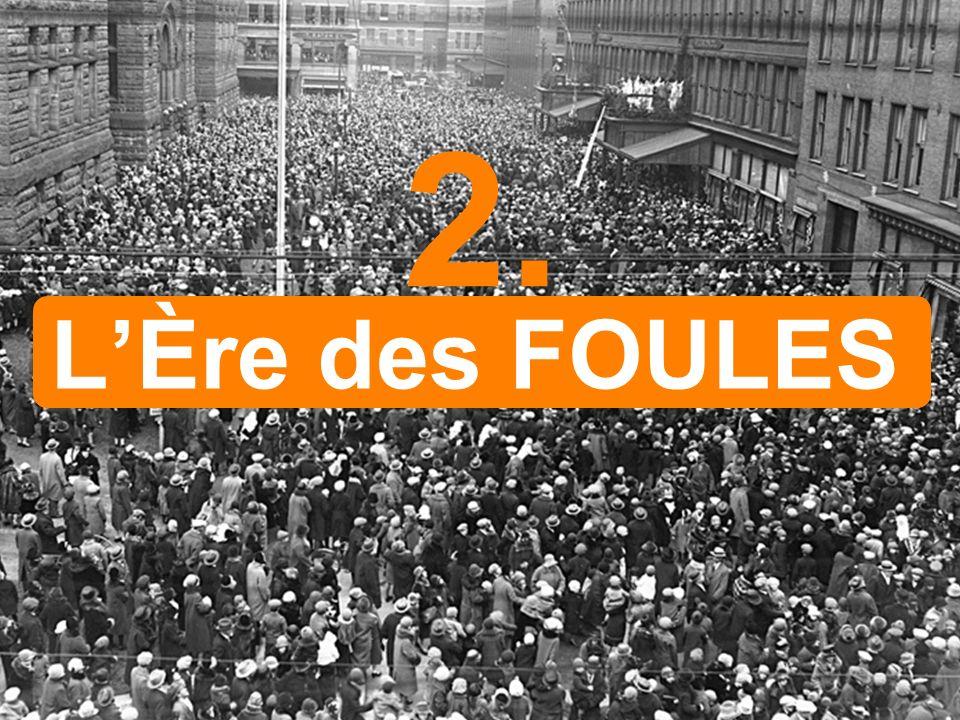 LÈre des FOULES 2.