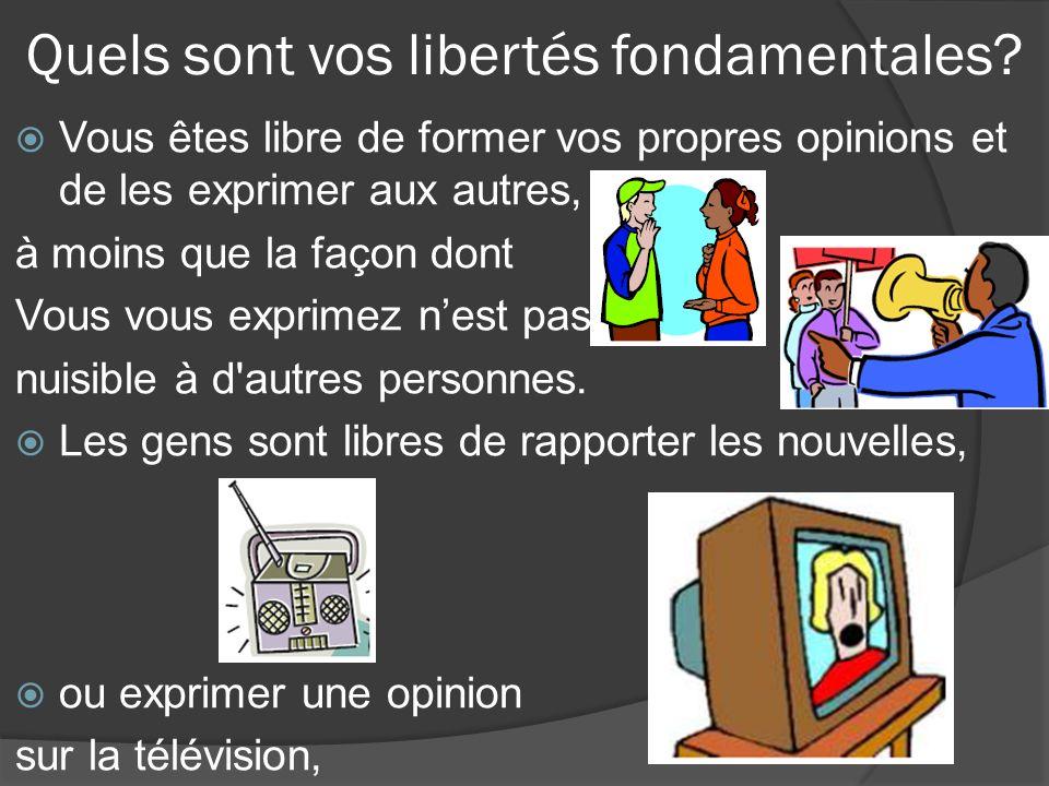 Quels sont vos libertés fondamentales.