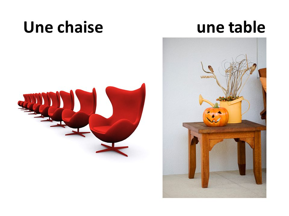 Une chaiseune table