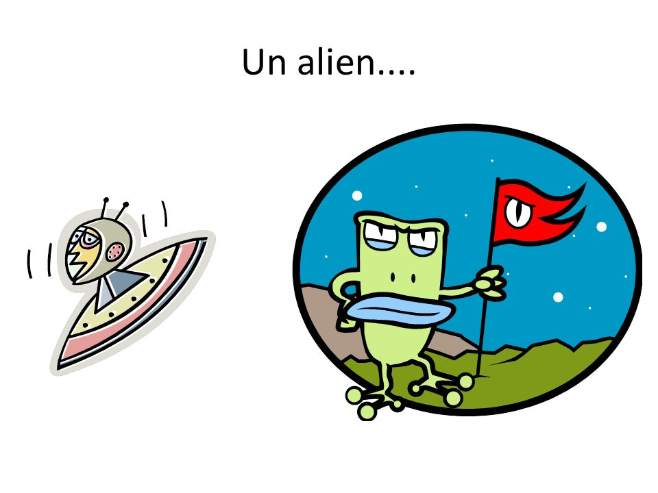 Un alien....