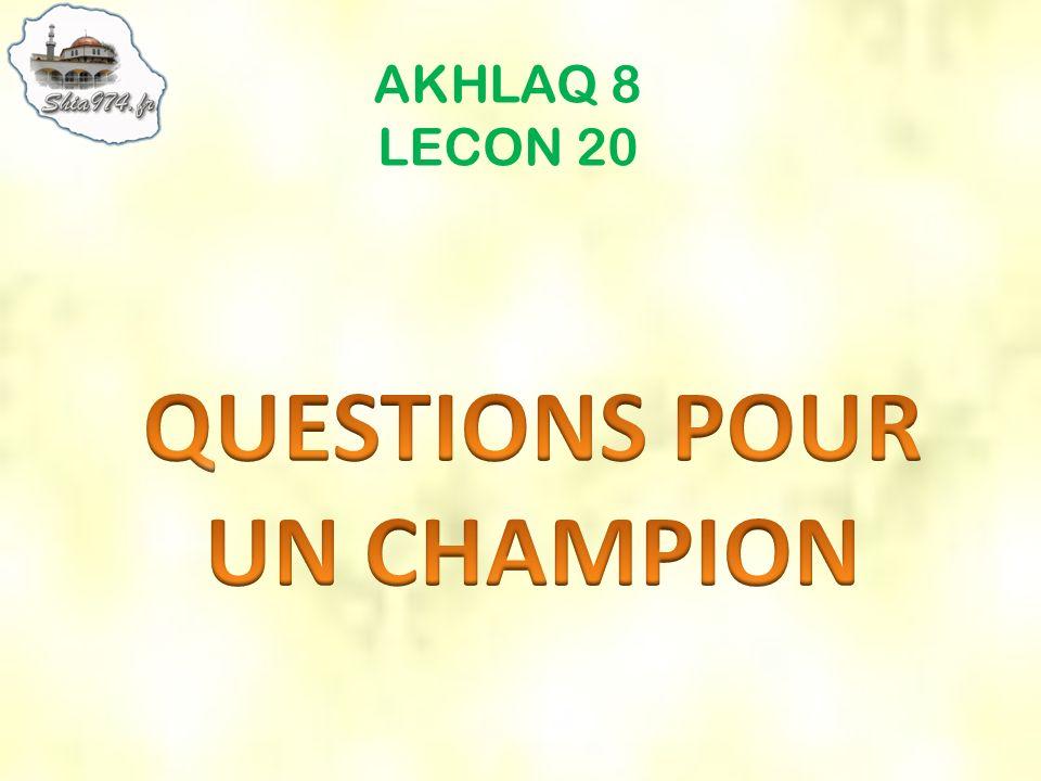 AKHLAQ 8 LECON 20