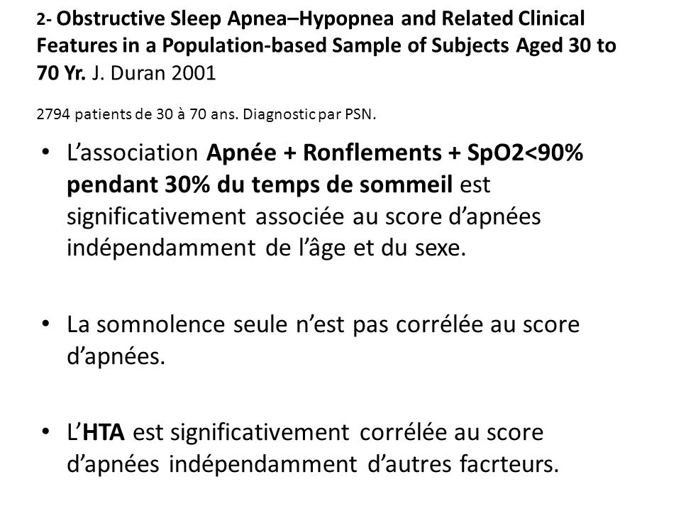 2- Obstructive Sleep Apnea–Hypopnea and Related Clinical Features in a Population-based Sample of Subjects Aged 30 to 70 Yr. J. Duran 2001 2794 patien