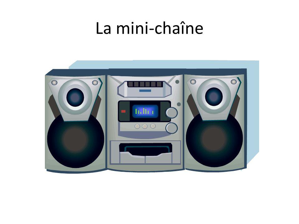 La mini-chaîne