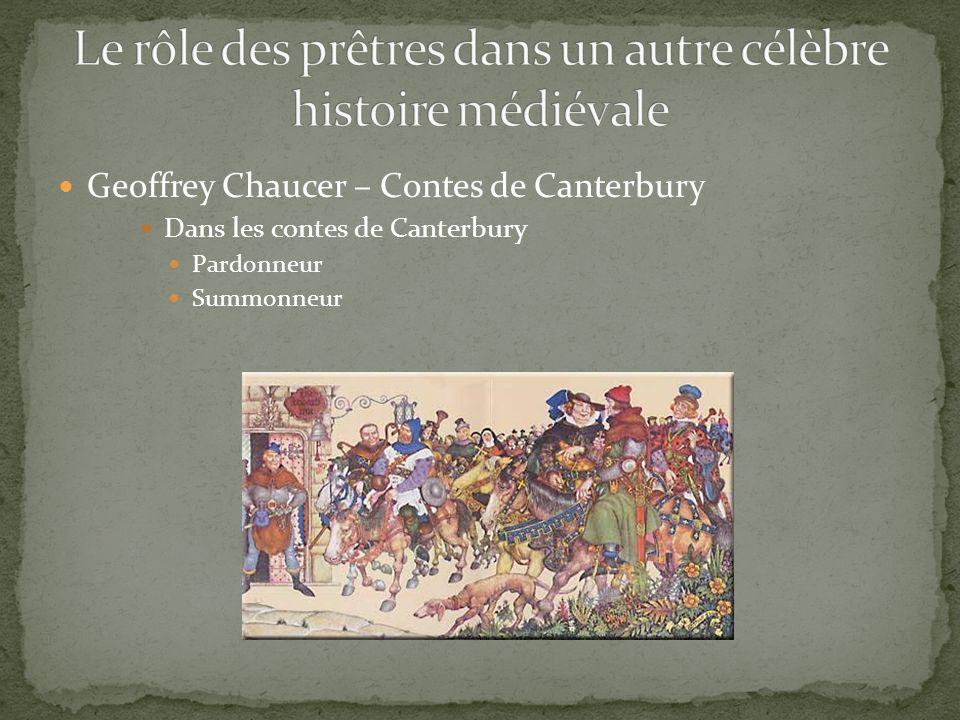 Geoffrey Chaucer – Contes de Canterbury Dans les contes de Canterbury Pardonneur Summonneur