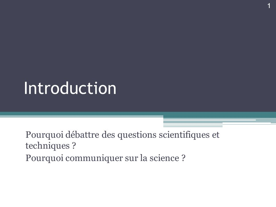 Science en Public : perception, débat SI 01 - Science et Débat Public 2