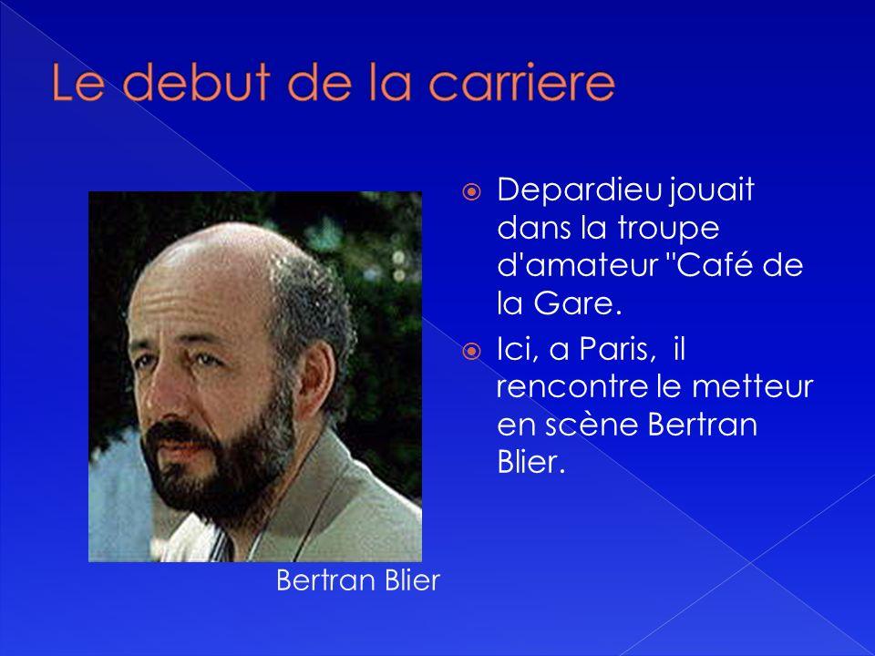 Depardieu jouait dans la troupe d amateur Café de la Gare.