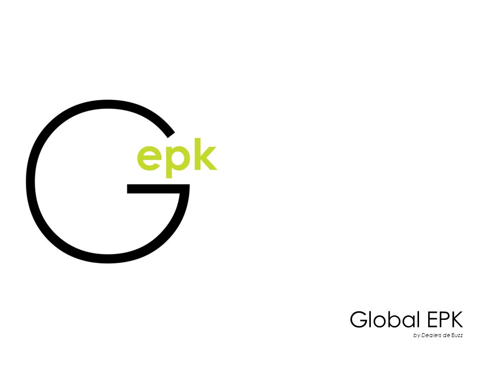 Global EPK by Dealers de Buzz