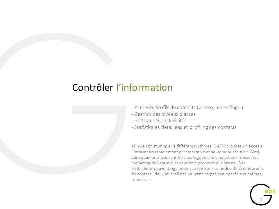 Gérer le Buzz - Gestion dévènements préprogrammés - Push info vers les sites éditoriaux ou la blogosphère - Relai sur les sites communautaires (Facebook, twitter…) - Création automatisée de mini-sites (en option) G-EPK permet de prévoir la mise à disposition dinformations pour une période donnée.