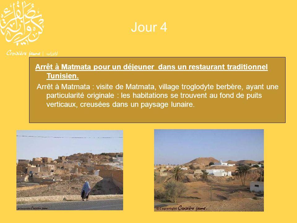Jour 4 Arrêt à Matmata pour un déjeuner dans un restaurant traditionnel Tunisien. Arrêt à Matmata : visite de Matmata, village troglodyte berbère, aya