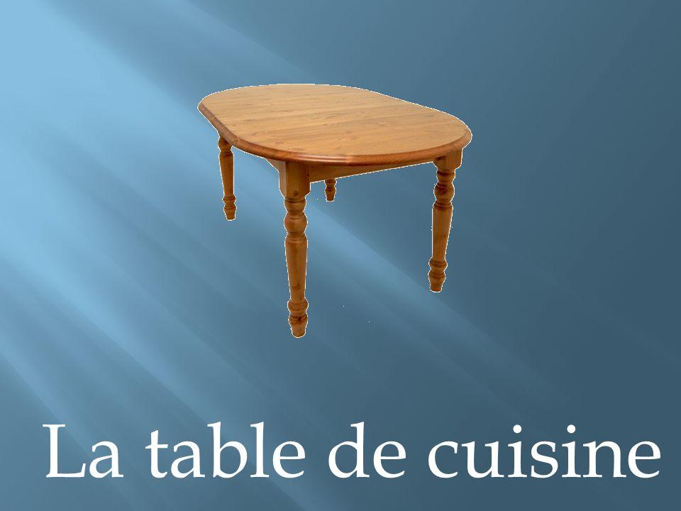 La table de cuisine