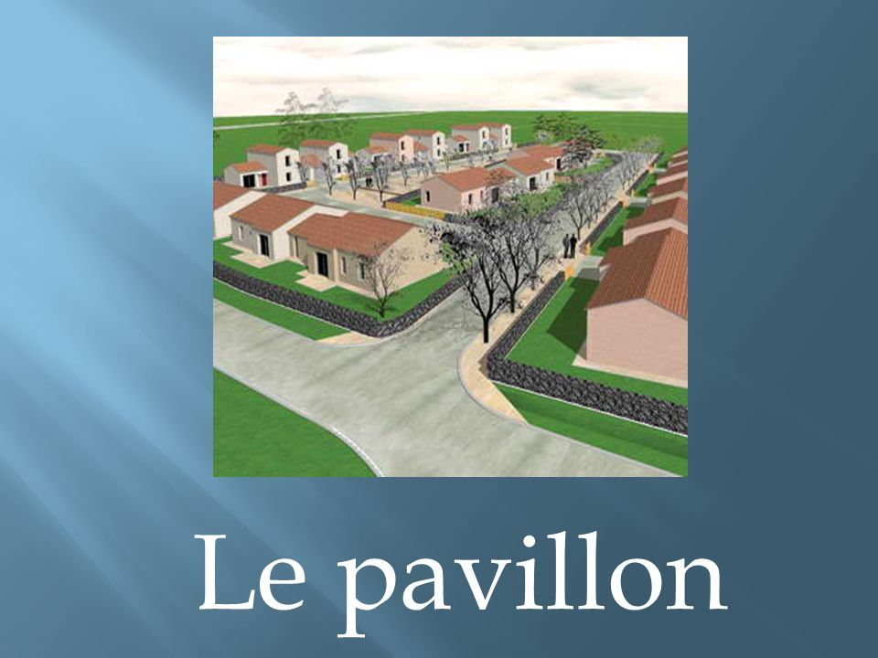 Le pavillon