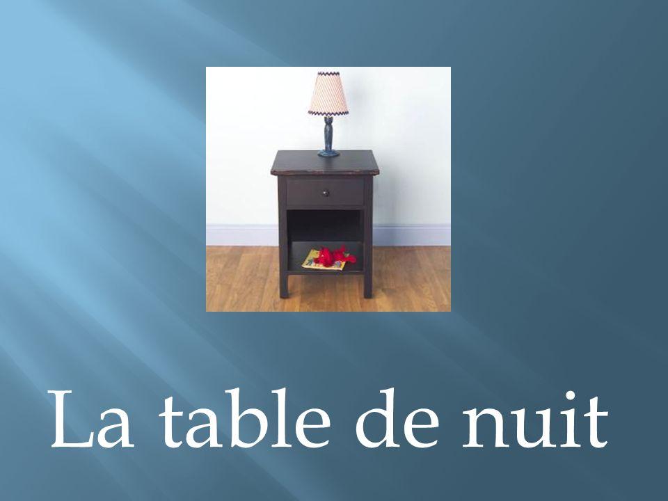 La table de nuit