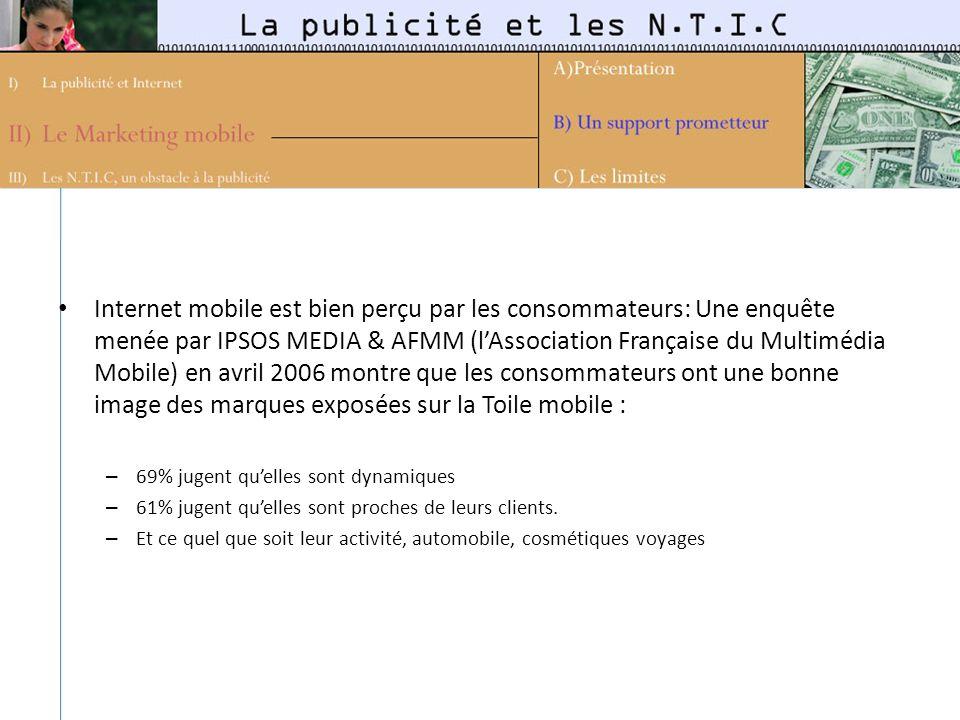 Internet mobile est bien perçu par les consommateurs: Une enquête menée par IPSOS MEDIA & AFMM (lAssociation Française du Multimédia Mobile) en avril