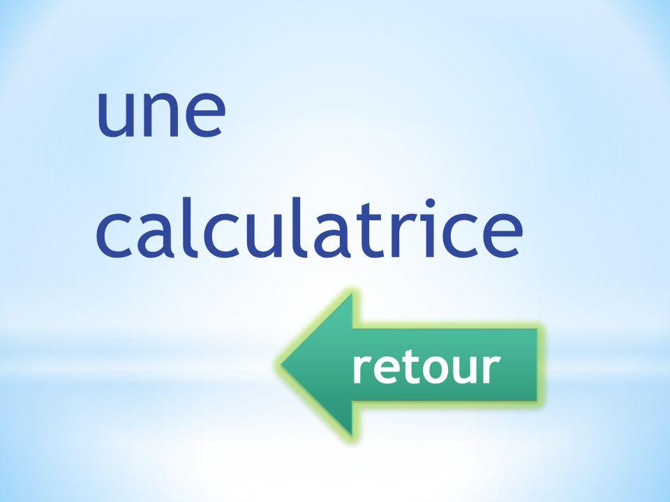 une calculatrice retour