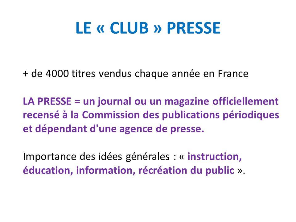 LA PRESSE LE JOURNAL /LE MAGAZINE