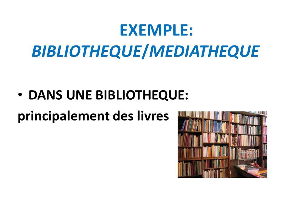 DANS UNE MEDIATHEQUE: Bien sur des livres… ET dautres supports : CD (musique), DVD (films), laccès à Internet…