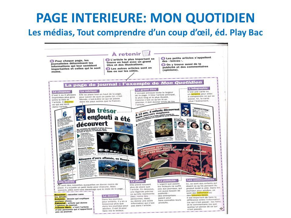 PAGE INTERIEURE: MON QUOTIDIEN Les médias, Tout comprendre dun coup dœil, éd. Play Bac