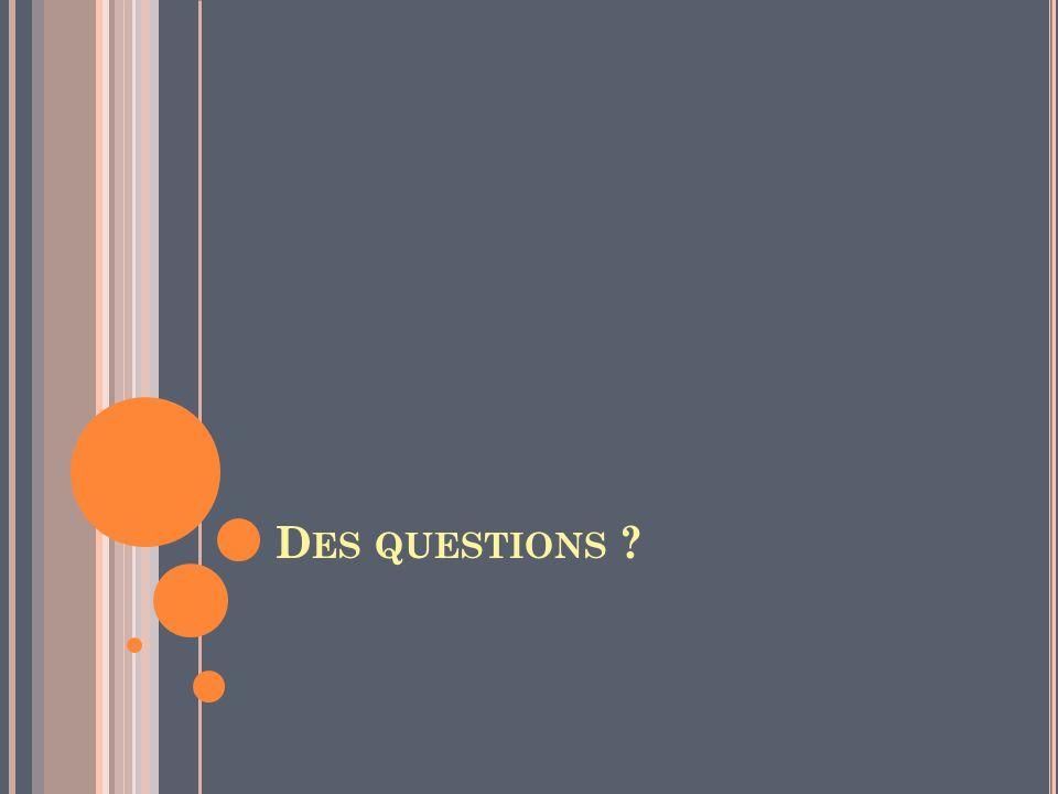 D ES QUESTIONS