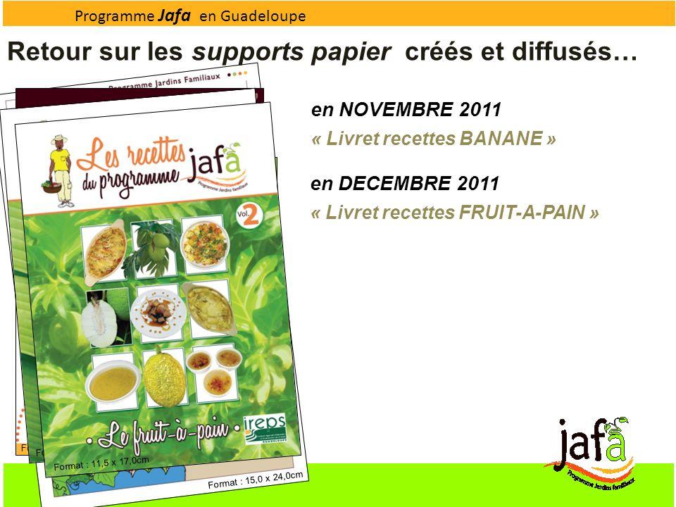 Programme Jafa en Guadeloupe Format : 15,0 x 24,0cm Format : 11,5 x 11,5cm Format : 11,5 x 17,0cm Retour sur les supports papier créés et diffusés… en