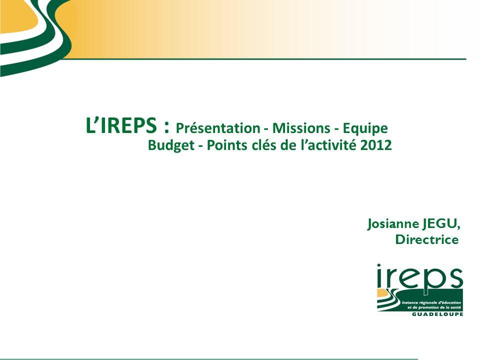LIREPS : Perspectives 2013 Josianne JEGU, Directrice