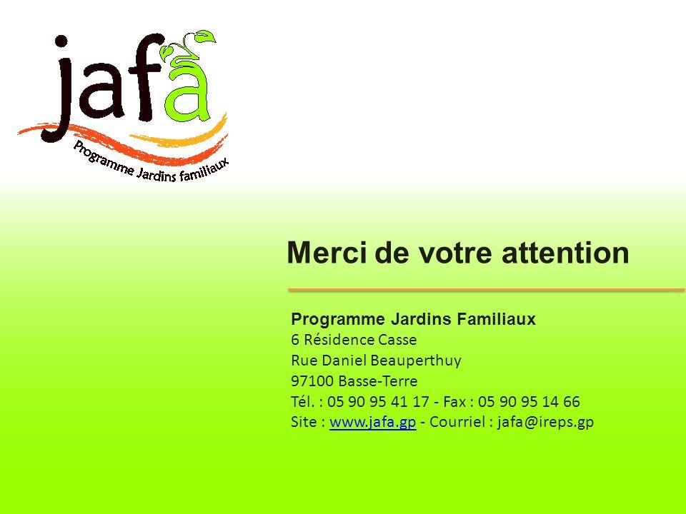 Programme Jardins Familiaux 6 Résidence Casse Rue Daniel Beauperthuy 97100 Basse-Terre Tél. : 05 90 95 41 17 - Fax : 05 90 95 14 66 Site : www.jafa.gp