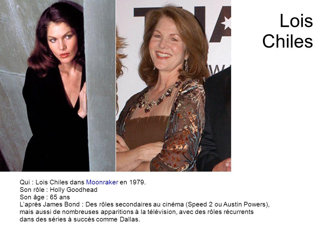 Caroline Munro Qui : Caroline Munro dans Lespion qui maimait en 1977. Son rôle : Naomi Son âge : 62 ans Laprès James Bond : Des rôles de pin-up ou des