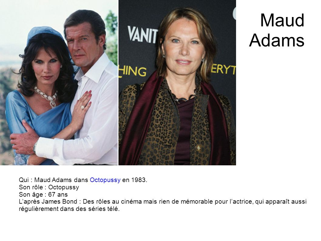 Kim Basinger Qui : Kim Basinger dans Jamais plus jamais en 1983. Son rôle : Domino Son âge : 58 ans Laprès James Bond : Une brillante carrière à Holly