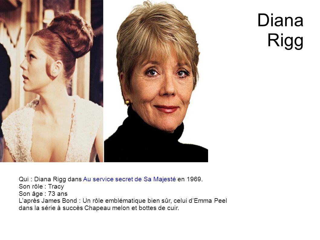Karin Dor Qui : Karin Dor dans On ne vit que deux fois en 1967. Son rôle : Helga Brandt Son âge : 74 ans Laprès James Bond : Quelques rôles au cinéma