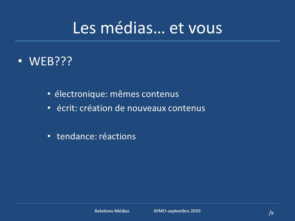 /x Les médias… et vous WEB .