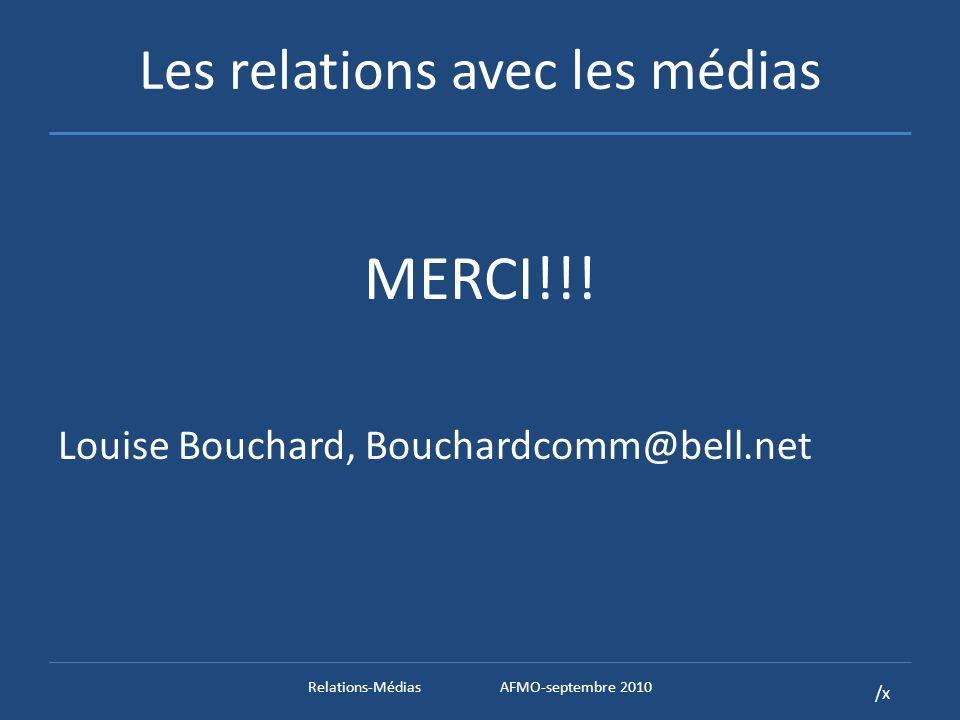 /x Les relations avec les médias MERCI!!.