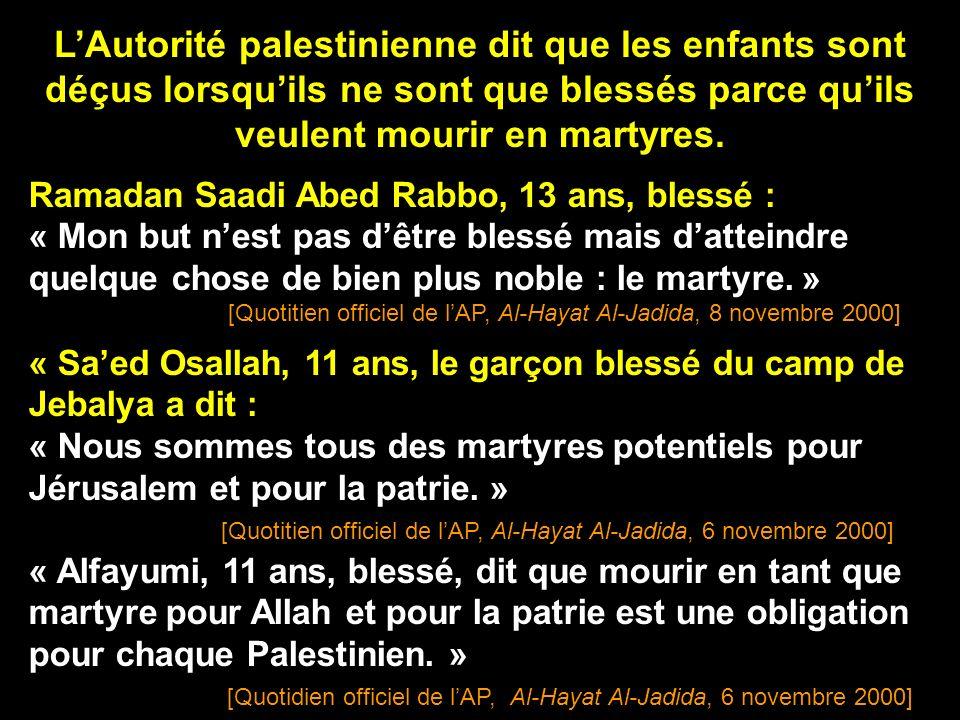 « Le martyre Wajdi Al-Hattib, 9e année, a répondu à l appel d Allah et il est devenu martyre, comme il le souhaitait.