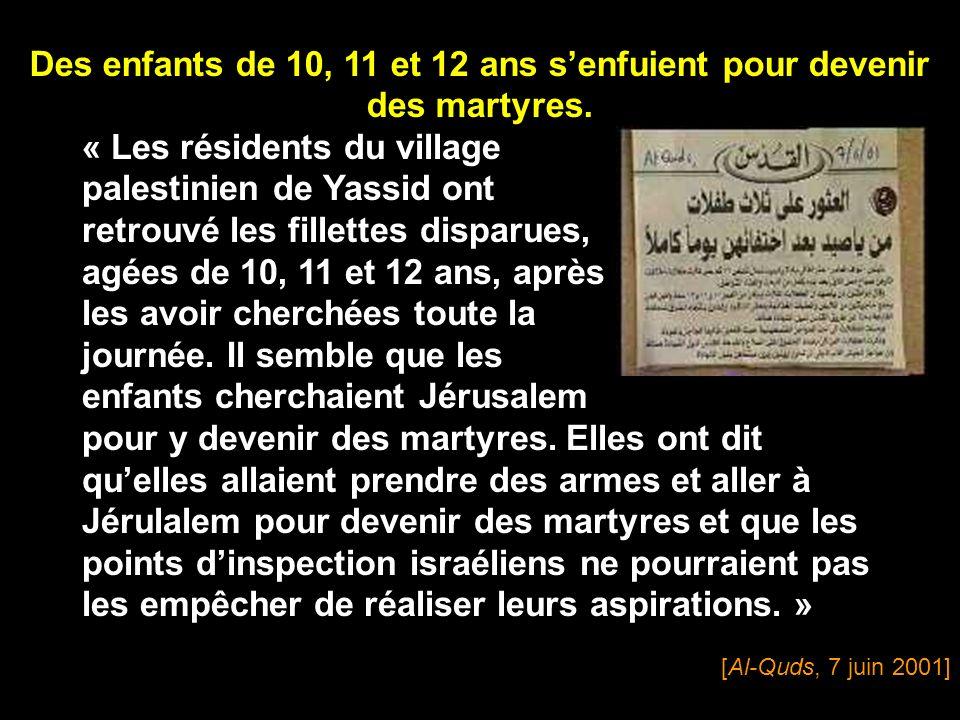 [Sout Al-Nissa-Voice of the Women, Al-Ayyam, 28 février 2002] « Après avoir lu ce passage, le visage de Fatma refléta la fierté et lhonneur quelle ressentait pour le sacrifice de ses fils et son propre sacrifice.