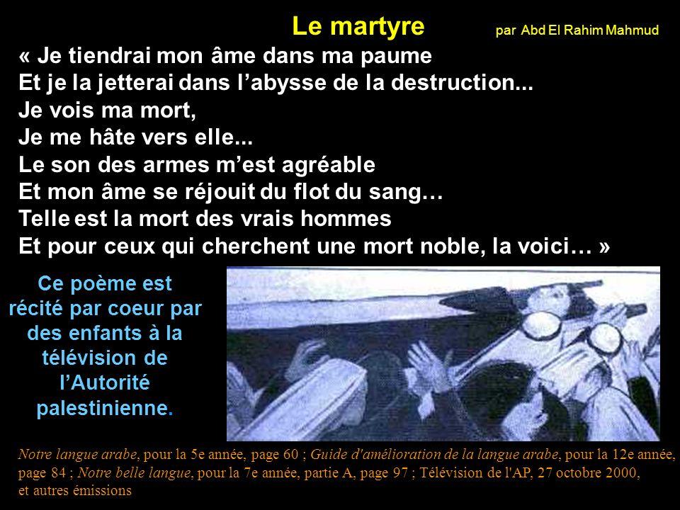 Partie 1 : Encourager les enfants à devenir des martyres Ce dessin, qui montre un enfant martyre mort, apparaît dans des livres des écoles palestiniennes de 7e année, avec le poème suivant qui glorifie le martyr :