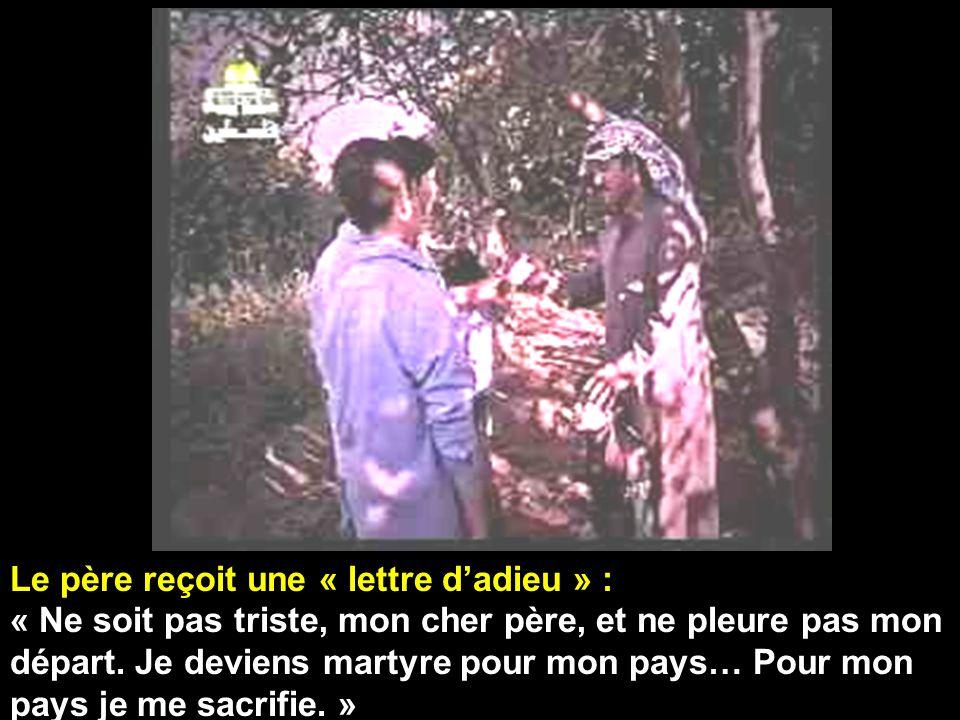 Le père reçoit une « lettre dadieu » : « Ne soit pas triste, mon cher père, et ne pleure pas mon départ.
