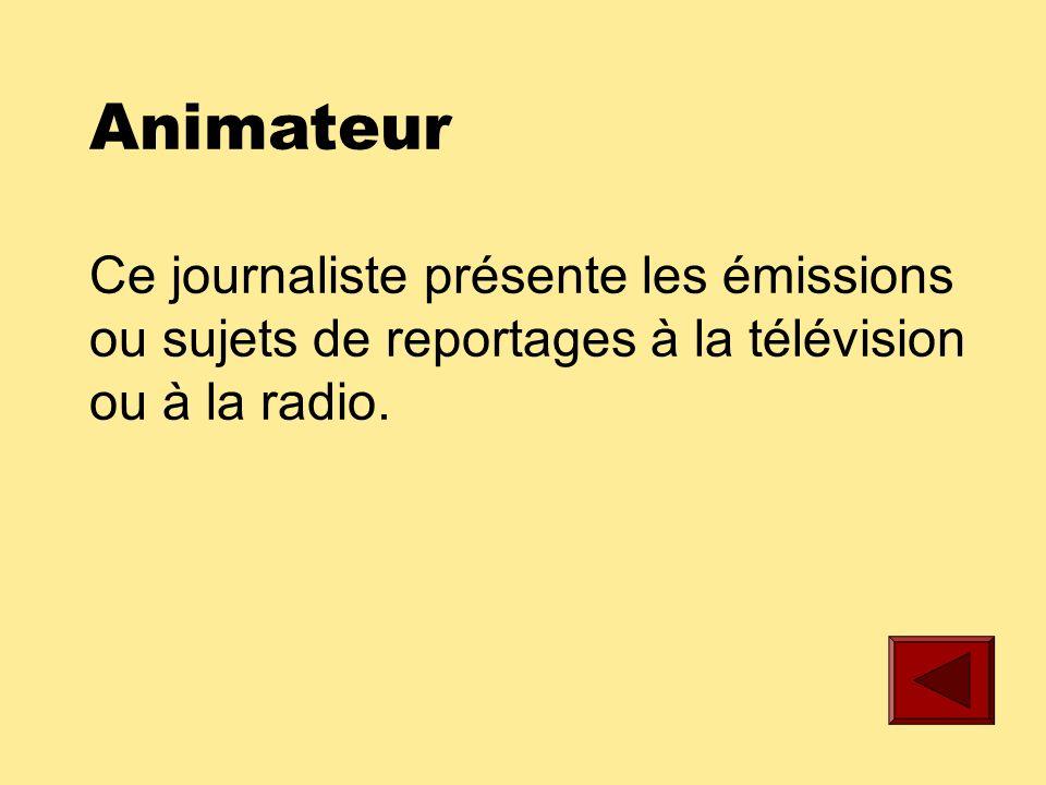 Affectateur Ce journaliste attribue les sujets de reportages aux journalistes le matin lors dune réunion de léquipe de rédaction.