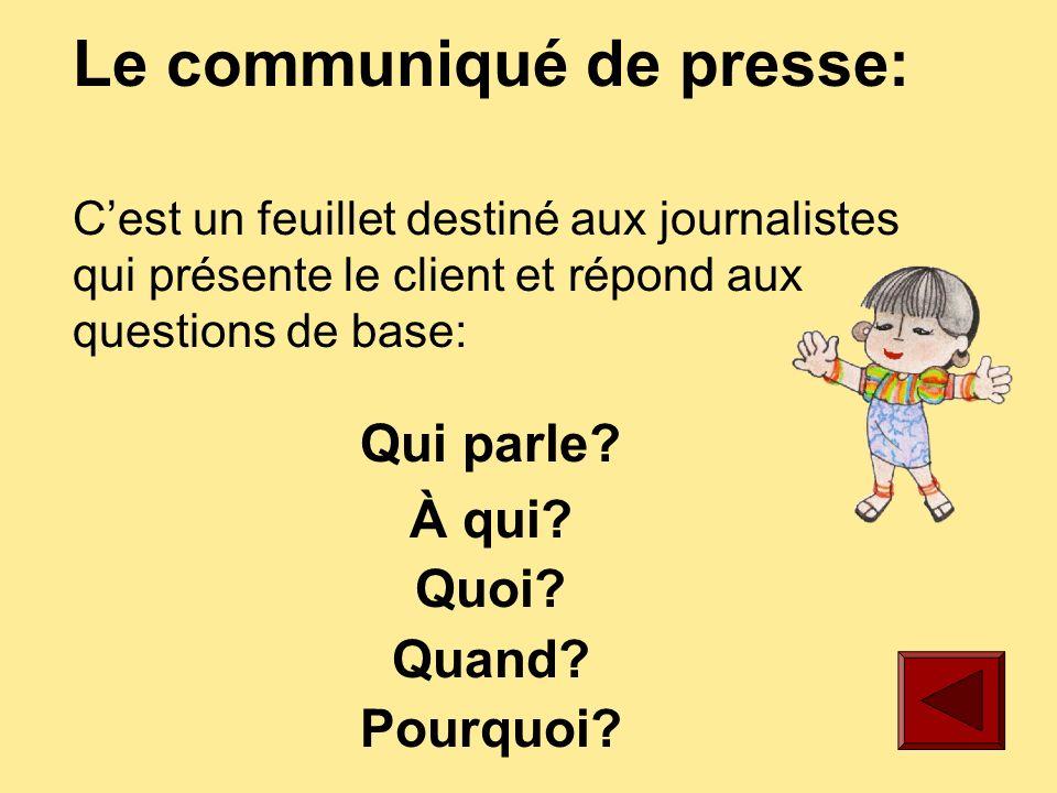 Le voyage de presse: Lili emmène les journalistes en voyage sur un site touristique ou sur une installation mise en place par son client.