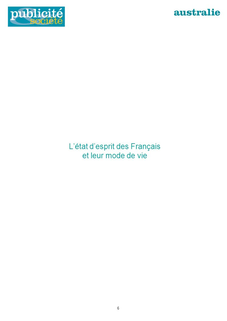 Létat desprit des Français et leur mode de vie 6