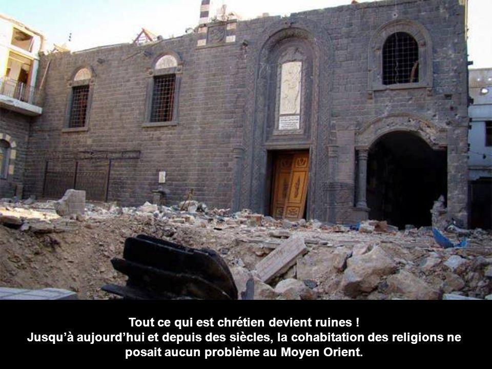 Tout ce qui est chrétien devient ruines .