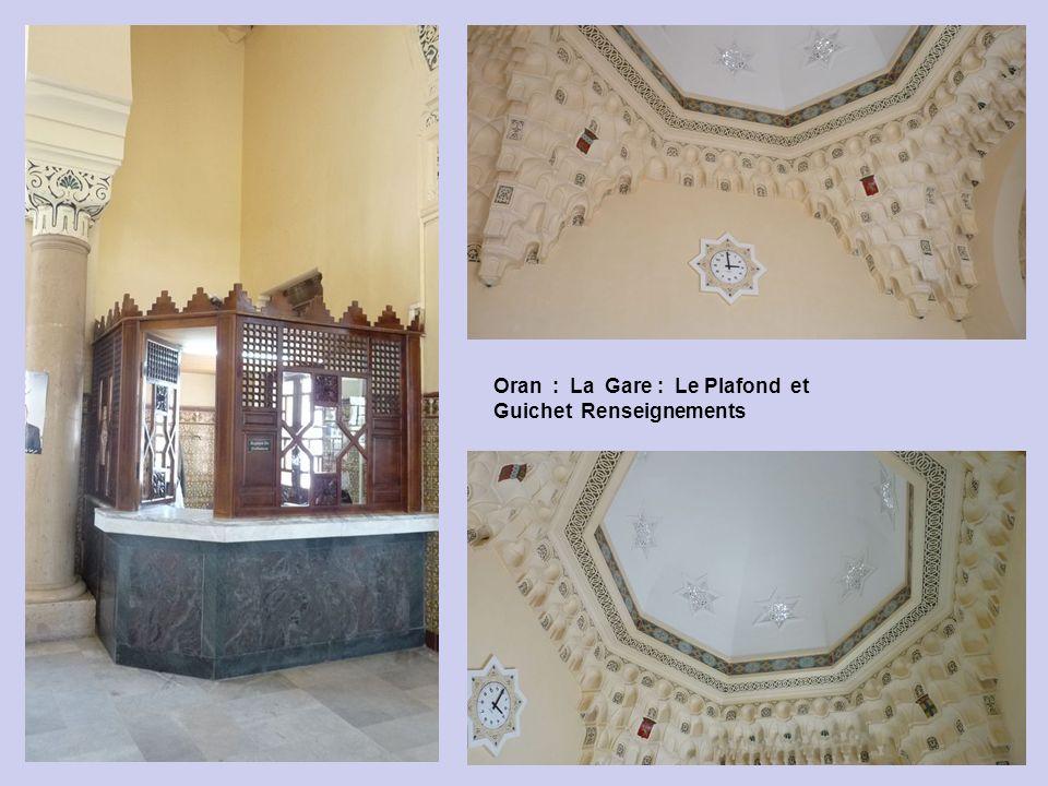 Oran : La Gare : les Guichets.