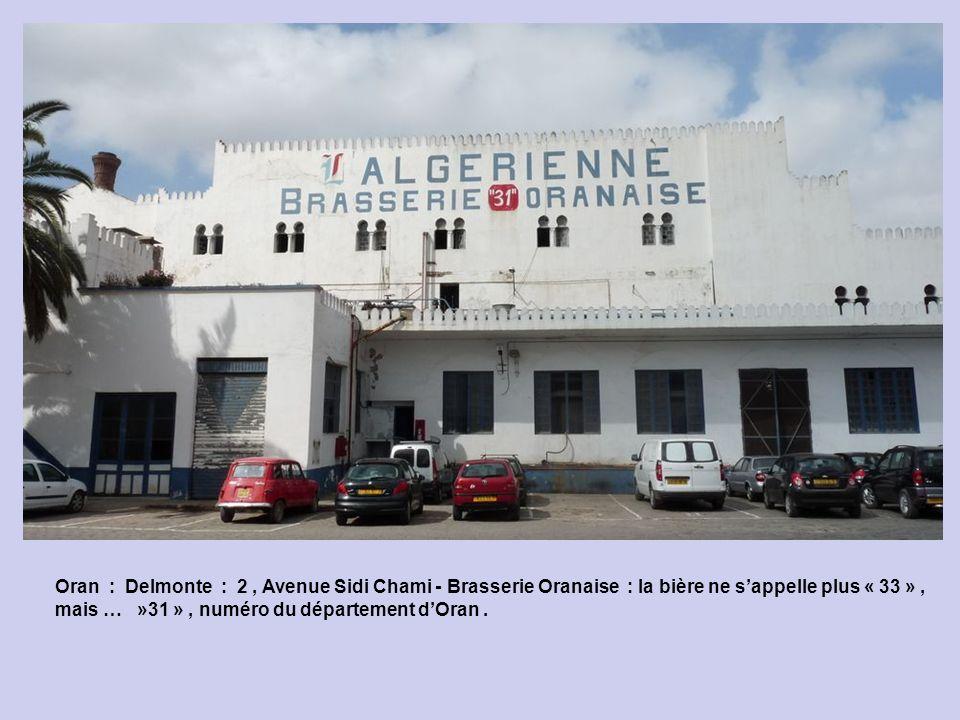Oran : Delmonte : Hôtel Houna.
