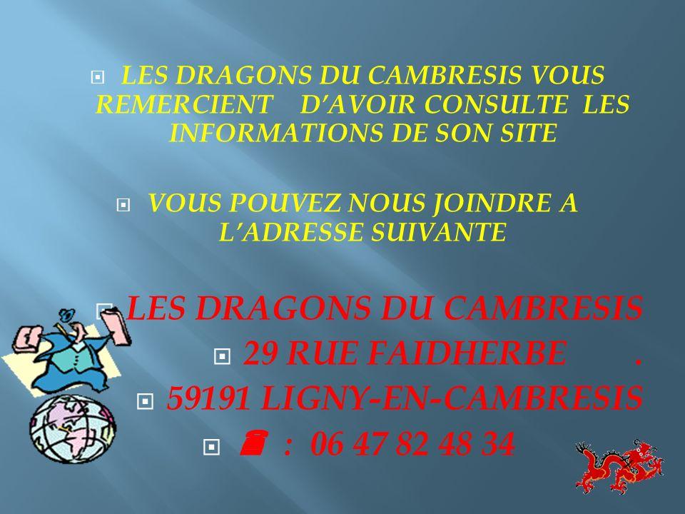 REJOIGNEZ : LES DRAGONS DU CAMBRESIS UN FORUM A VOTRE SERVICE CONTACTEZ-NOUS !!!