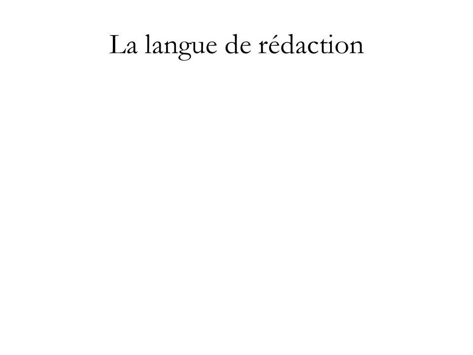 La langue de rédaction