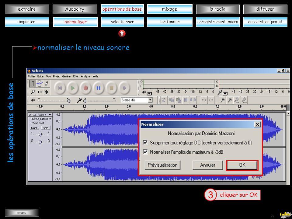 institutionnelles Didier ATTICA opérations de basele mixagela radiodiffuserAudacity extraire menu Wav->MP3 GB ouvrir « voix océanes» dans votre dossier musique 3 menu effet 1 normaliser 2 opérations de base sélectionner cccccccccccccccccccWWW Wxxxxx les fondusenregistrer projetenregistrement micro normaliser le niveau sonore les opérations de base importer mixage