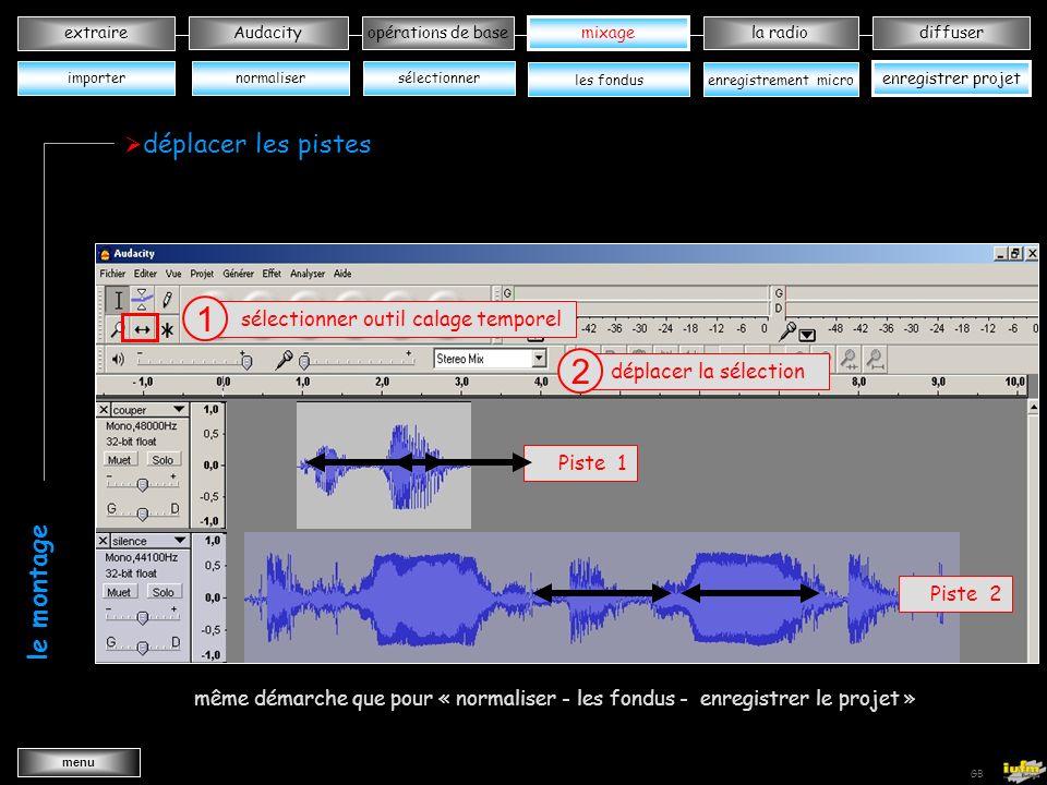 institutionnelles Didier ATTICA opérations de basele mixagela radiodiffuserAudacity extraire menu Wav->MP3 GB importer plusieurs pistes Projet 1 importer audio 1 Piste 1 même démarche pour importer une ou deux pistes Piste 2 Projet 2 importer audio 2 wwwwwwwwww wwwwwwwwww wwwwwwwwww wwwwwwwwwwwwwwwwwwww le montage mixage normaliser enregistrer projet sélectionner les fondusenregistrement micro importer étape suivante