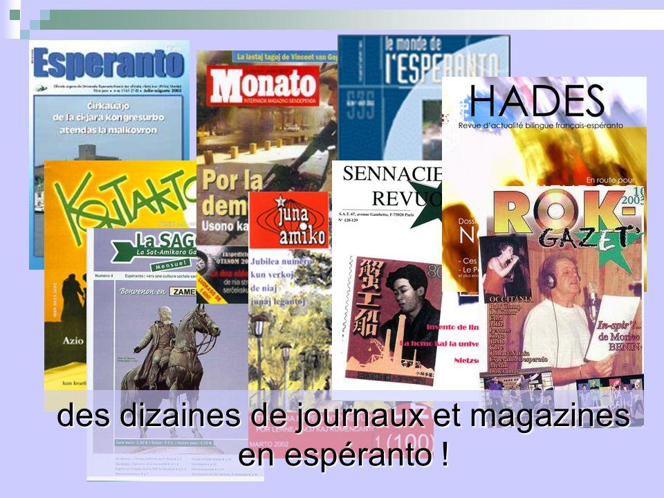 des dizaines de journaux et magazines en espéranto !