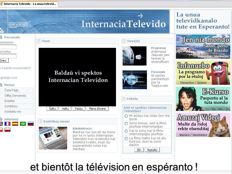 et bientôt la télévision en espéranto !