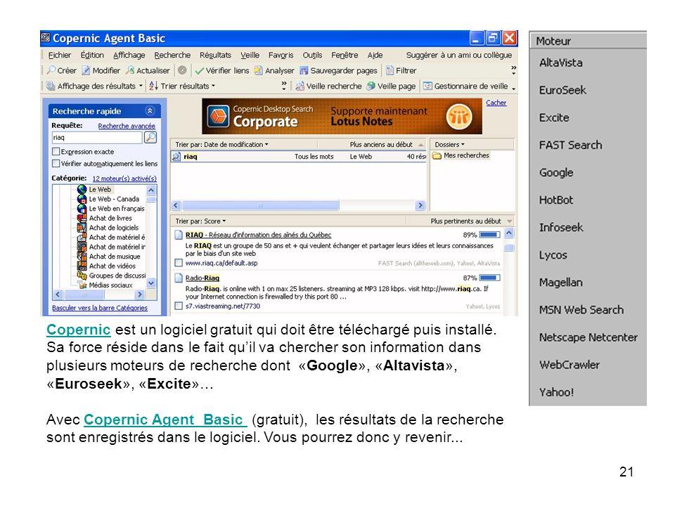 21 CopernicCopernic est un logiciel gratuit qui doit être téléchargé puis installé.